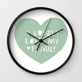 Lovely Love My Family in Blue Wall Clock