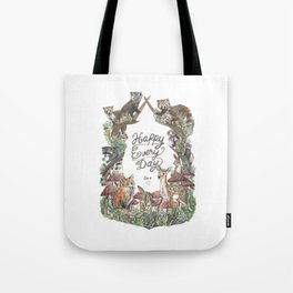 Happy Every Day! Tote Bag