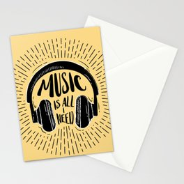 MUSIC IS ALL I NEED Stationery Cards