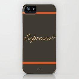 Espresso iPhone Case