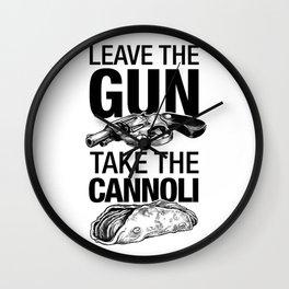 Leave the Gun Take the Cannoli Wall Clock