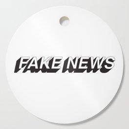FAKE NEWS Cutting Board