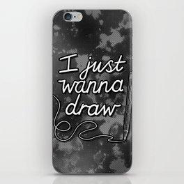 I Just Wanna Draw iPhone Skin