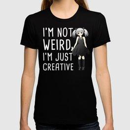 I'm Not Weird | Cute Anime Girl T-shirt