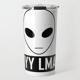 Ayy Lmao Travel Mug