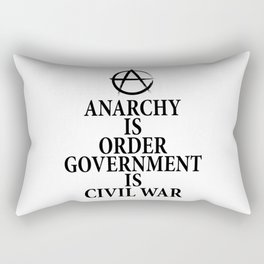Anarchy quote Rectangular Pillow