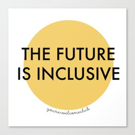 The Future Is Inclusive - Yellow Canvas Print