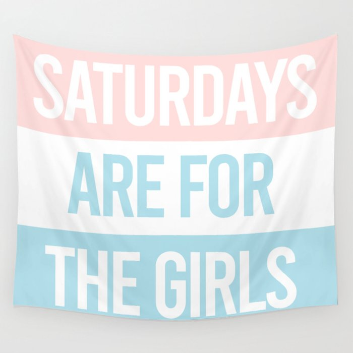 Saturdays Are For The Girls Pastel Aesthetic Wall Tapestry