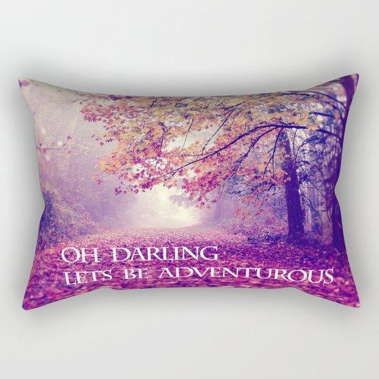 oh darling, lets be adventurous Rectangular Pillow