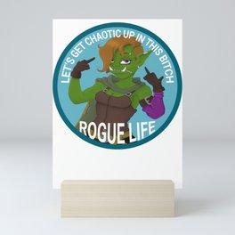 Rogue Life Mini Art Print