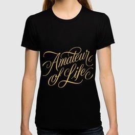 Amateur of Life (color) T-shirt