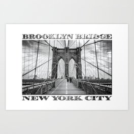 Brooklyn Bridge New York City (black & white edition with text) Art Print