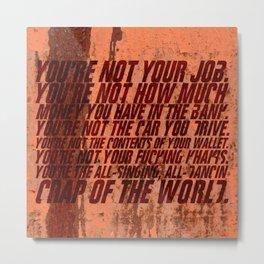You're not your job Metal Print