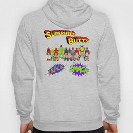 Superhero Butts Crack Smack Hoody