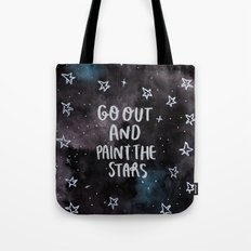 Go out and Paint the Stars Tote Bag