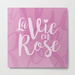 La vie en rose (pink mood) Metal Print