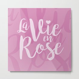 La vie en rose (pink mood) Metal Print