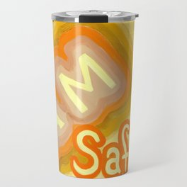 I Am Safe - positive affirmations Travel Mug