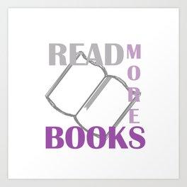 READ MORE BOOKS in purple Art Print