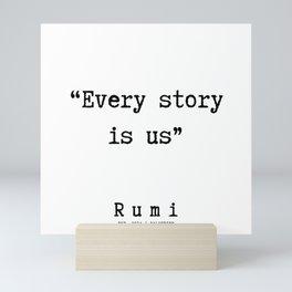 152   | Rumi Quotes | 190221 Mini Art Print