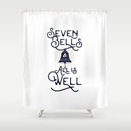 Seven Bells and All Is Well Shower Curtain