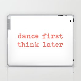 Dance First Typography Laptop & iPad Skin