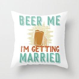 Beer Wedding Marriage Throw Pillow