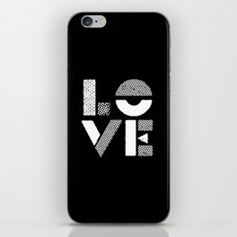 Love black and white contemporary minimalist typography design home wall decor bedroom iPhone Skin