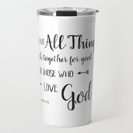 All Things Work Together - Rom 8:28 Travel Mug
