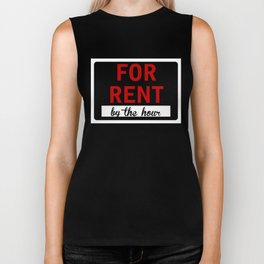 FOR RENT BY THE HOUR Biker Tank