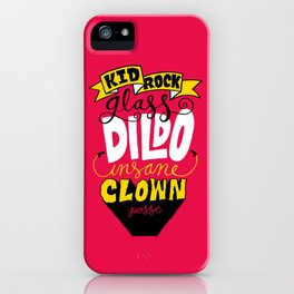 Kid R0ck's ICP Dildo iPhone Case