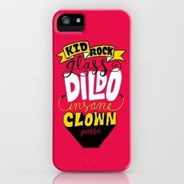 Kid R0ck's ICP Dildo iPhone Case