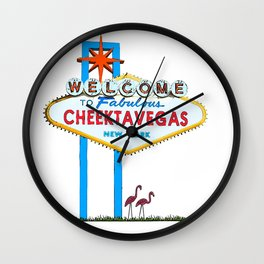 Welcome to Cheektavegas Wall Clock