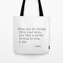 Rumi quote 82 Tote Bag