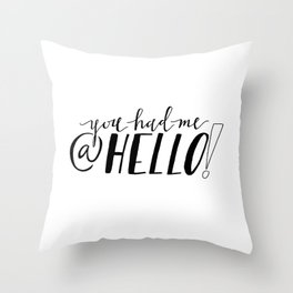 You Had Me At Hello | Jerry Maguire Quote Print Throw Pillow