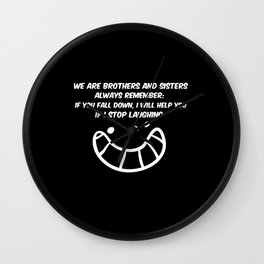 We Are Siblings Wall Clock