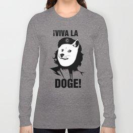 Viva la Doge Long Sleeve T-shirt