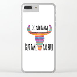 Do No Harm, But Take No Bull Clear iPhone Case