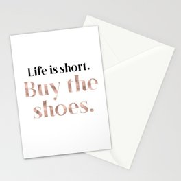 Rose gold beauty - life is short, buy the shoes Stationery Cards