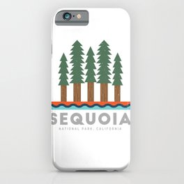 Sequoia National Park California Design for the outdoors lover! iPhone Case