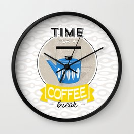 Coffee Art - Time For A Coffee Break Quote Wall Clock