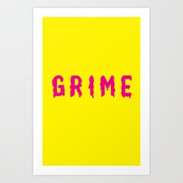 Grime Art Print