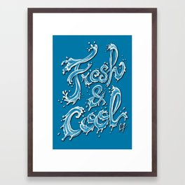 Fresh & Cool Framed Art Print