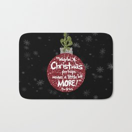 Maybe Christmas Perhaps Means a Little Bit More with Snowflakes Bath Mat