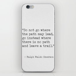 Ralph Waldo Emerson, awesome quote 3. iPhone Skin