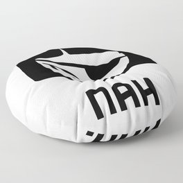 Patchy Says Nah. Floor Pillow