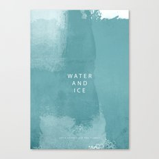 water and ice Canvas Print