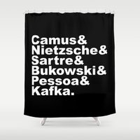 camus Shower Curtains featuring Camus& Nietzsche& Sartre& Bukowski& Pessoa& Kafka. White on Black by Andrew Gony