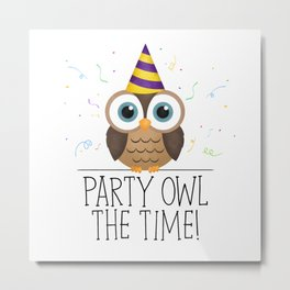 Party Owl The Time Metal Print