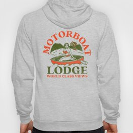 Motorboat Lodge: World Class Views. Funny Retro Pinup Girl In A Canoe Hoody